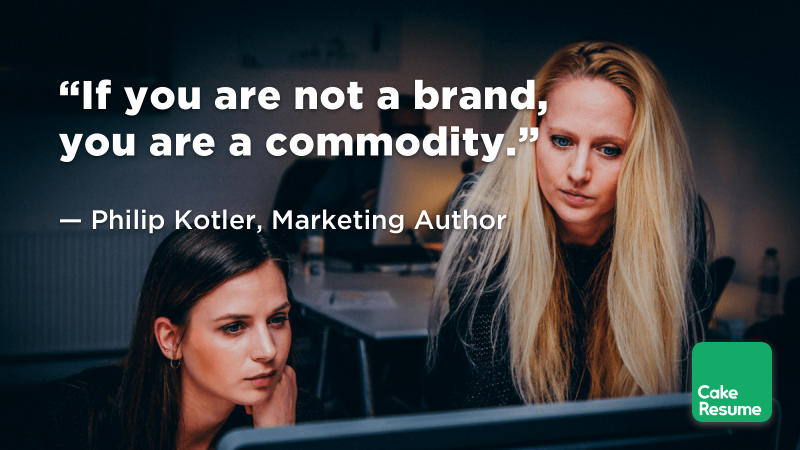 """If you are not a brand, you are a commodity."" — Philip Kotler, Marketing Author"