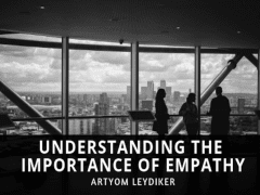 Understanding The Importance of Empathy