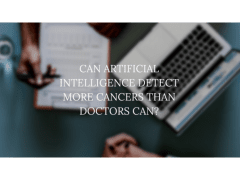 Can Artificial Intelligence Detect More Cancers?