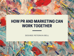How PR and Marketing Can Work Together