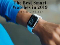 The Best Smart Watches in 2019