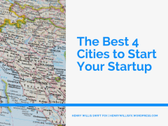 The Best 4 Cities to Start Your Startup