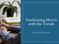 Fundraising Moves with the Trends