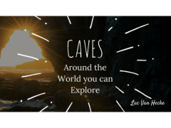 Caves Around the World You Can Explore
