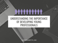The Importance of Developing Young Professionals