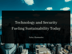 Technology and Security Fueling Sustainability