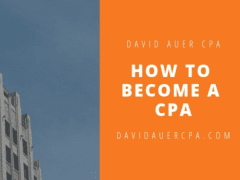 David Auer CPA | How To Become a CPA