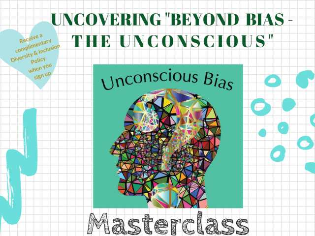 "Uncovering ""Beyond Bias"" The Unconscious"