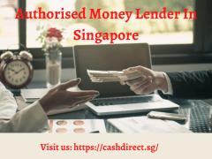 Get Authorised Money Lender in Singapore