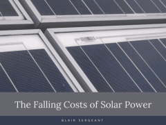 The Falling Costs of Solar Power