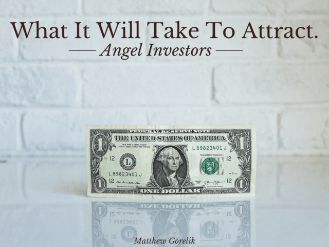 How To Attract Angel Investors