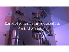 Bank of America Introduced Its First AI Assistant