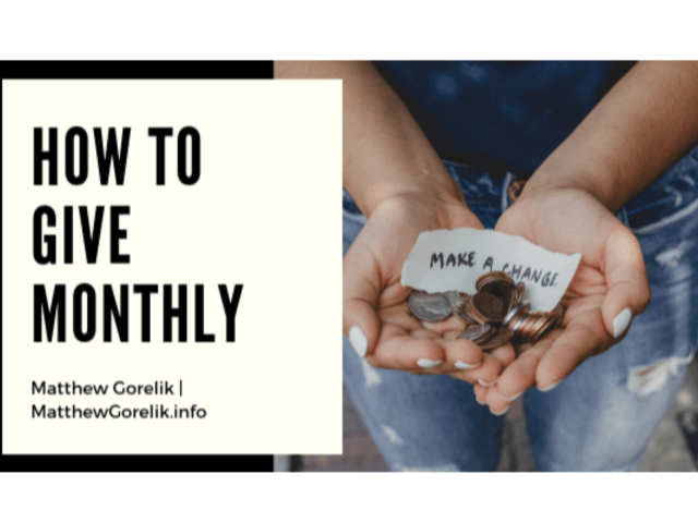 How To Give Monthly