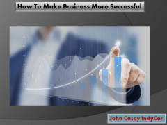Top Business Strategies| John Casey IndyCar