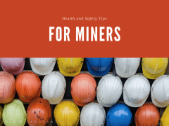 Health and Safety Tips for Miners