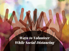 Ways to volunteer while social distancing