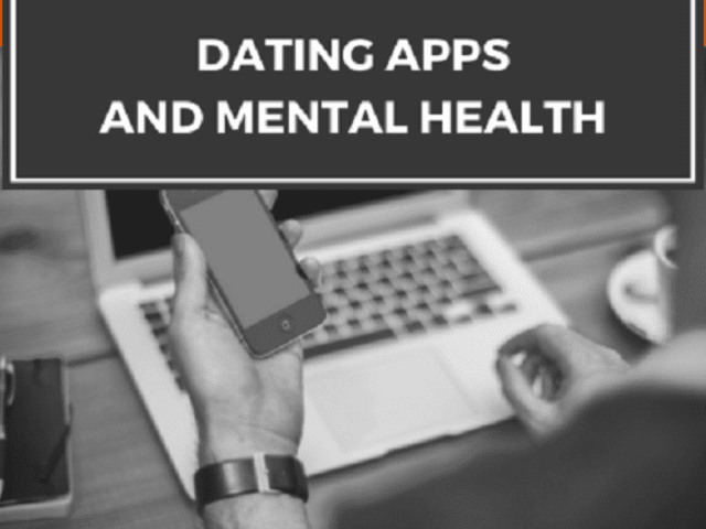 How Dating Apps May be Detrimental to Our Mental H