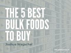 The 5 Best Bulk Foods to Buy