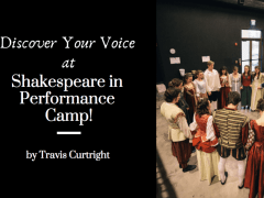 Shakespeare in Performance Camp is Coming Soon!