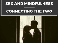 Sex and Mindfulness: Connecting the Two