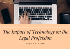 The Impact of Technology on the Legal Profession