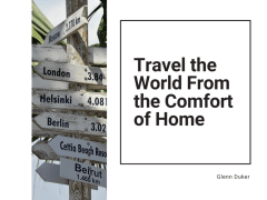 Travel the World From the Comfort of Home