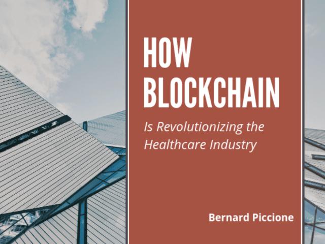Bernard Piccione | Blockchain & Healthcare