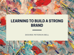Learning to Build a Strong Brand