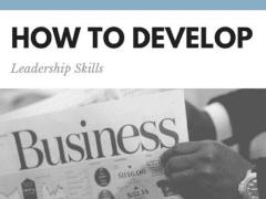 How to Develop Leadership Skills | Joe Shew