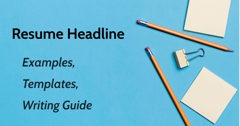 Resume Headline Examples Templates Writing Guide Cakeresume