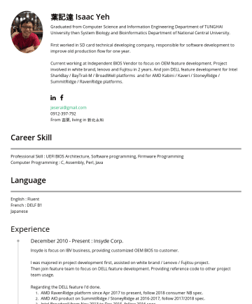 Resume Examples - 葉記達 Isaac Yeh Graduated from Computer Science and Information Engineering Department of TUNGHAI University then System Biology and Bioinformatics D...