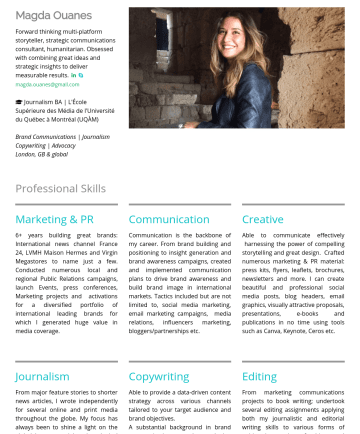Brand Communications | Copywriting | Journalism | Creative Writing    简历范本 - Magda Ouanes Forward thinking multi-platform storyteller| Strategic communications consultant |Humanitarian Obsessed with combining innovative idea...