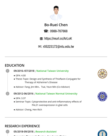 Application Specialist,Process Engineer Resume Examples - Bo-Ruei Chen ☎: : https://reurl.cc/ArLoK ✉: r@ntu.edu.tw EDUCATION 09/2016-/07/2018 ; National Taiw an University ● GPA : 4.00 ● Thesis Topic: Desi...