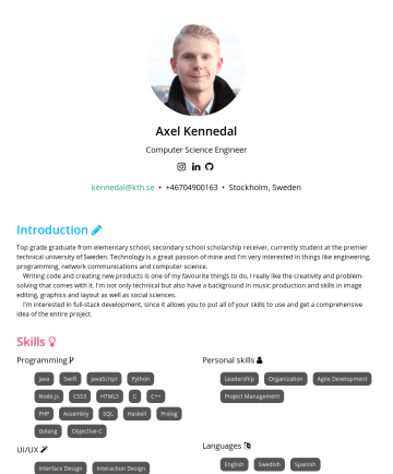 Resume Examples - Axel Kennedal Computer Science Engineer kennedal@kth.se • Stockholm, Sweden Axel Kennedal Computer Science Engineer kennedal@kth.se • Stockholm, Sw...