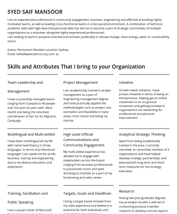 Resume Examples - SYED SAIF MANSOOR I am an experienced professional in community engagement, business, engineering and effective at building highly-motivated teams,...