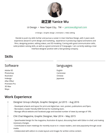 UI designer Resume Examples - 胡芷妍 Yanice Wu UI Design • New Taipei City,TW • yanicewu@gmail.com UI Design | Graphic design | Animation | Video editing Decide to push my skills f...