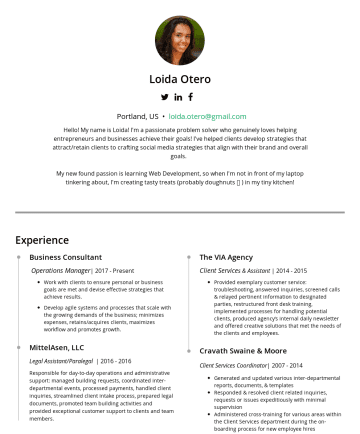 Exemples de CV en - Loida Otero Portland, ME • loida.otero@gmail.com Hello! My name is Loida! I'm a passionate problem solver who genuinely loves helping entrepreneurs...