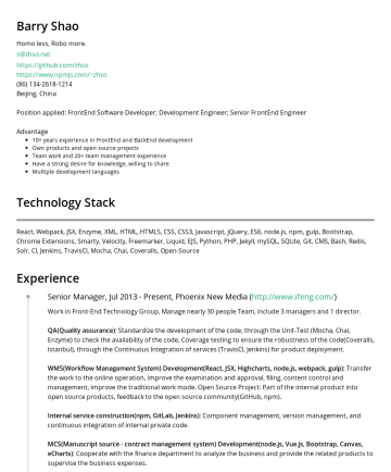 Developer Resume Examples - Zhenhua Shao Homo less, Robo more. s@zhso.net https://github.com/zhso https://www.npmjs.com/~zhsoVancouver, Canada Position applied: Senior Softwar...