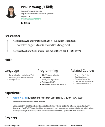 前端工程師 Resume Examples - Pei-Lin Wang (王佩琳) National Taiwan University Department of Information Management Taipei,TW bluesky5518@gmail.com Education National Taiwan Univer...