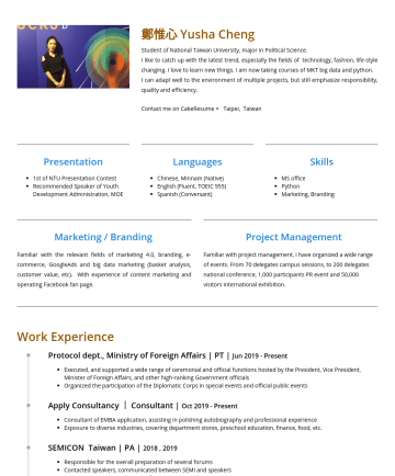 數位行銷 Resume Examples - 鄭惟心 Yusha Cheng Student of National Taiwan University, major in Political Science. I love to learn new things. I am now taking courses of MKT big d...