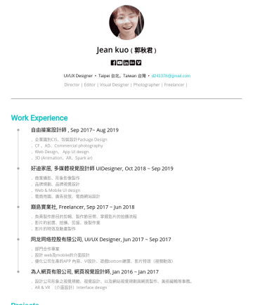 UI/UX Resume Examples - Jean kuo ( 郭秋君 )  UI/UX Designer • Taipei 台北,Taiwan 台灣 • d241376@gmail.com Director | Editor | Visual Designer | Photographer | Freelancer | Work ...