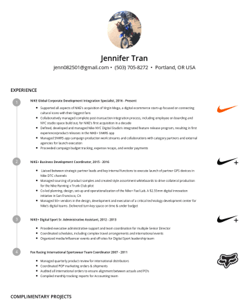 Resume Examples - Jennifer Tran jenn082501@gmail.com • Portland, OR USA EXPERIENCE NIKE Global Corporate Development Integration Specialist,Present Supported all asp...