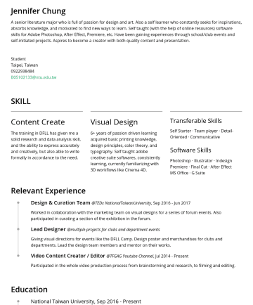 Word, Excel, Photoshop, Illustrator Resume Examples - Jennifer Chung A senior literature major who is full of passion for design and art. Also a self learner who constantly seeks for inspirations, abso...