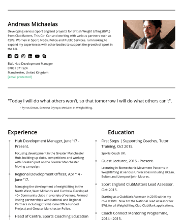 Development Director Resume Examples - Andreas Michaelas Developing various Sport England projects with a number of sporting bodies from ClubMatters, This Girl Can. Working with various ...