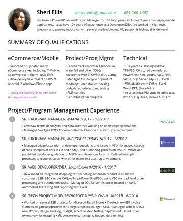 Sr. Technical Program Managerの履歴書サンプル - Sheri Ellis sheri.c.ellis@gmail.comI've been a Project/Program/Product Manager for 15+ total years, including 3 years managing mobile applications....