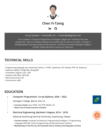 Frontend Engineer, Backend Engineer, Software Engineer Resume Examples - Chen Yi-Tzeng Co-op Student • Huntsville, CA • martin8tw@gmail.com I am a student in Computer Programmer of Georgian College now. I worked at the s...