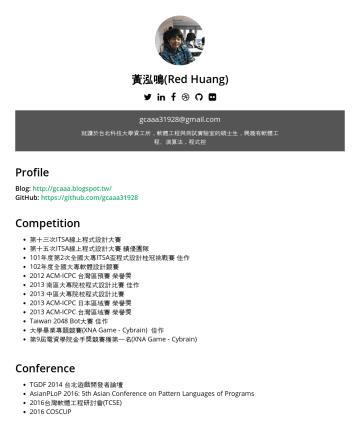 Resume Examples - 黃泓鳴(Red Huang) g caaa31928@gmail.com 就讀於台北科技大學資工所,軟體工程與測試實驗室的碩士生,興趣有軟體工程、演算法,程式控 Profile Blog: http://gcaaa.blogspot.tw/ GitHub: https://github.com...
