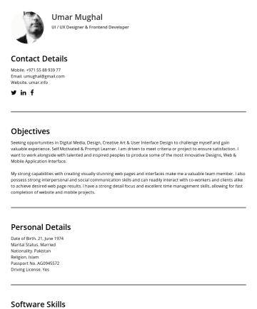 Resume Examples - Umar Mughal UI / UX Designer & Frontend Developer Contact Details MobileEmail. umughal@gmail.com Website. umar.info Objectives Seeking opportunitie...