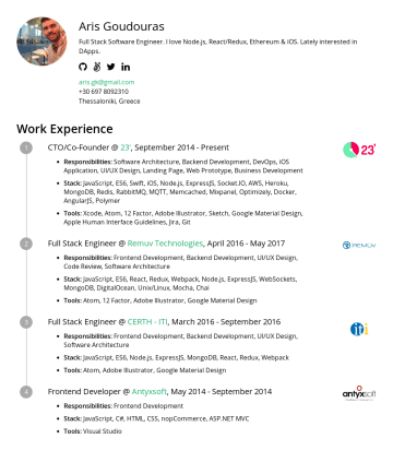 Resume Examples - Aris Goudouras Full Stack Software Engineer @ OASYS . Coding in JS (React, Node.js), Go & Swift (iOS). aris.gk@gmail.comThessaloniki, Greece Work E...