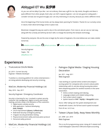 Security Engineer Resume Examples - Abbygail ET Wu 吳伊婷 Hi, you can call me Abby if you like. I am not ordinary, there was a gift for me. My minds, thoughts and ideas is quite differen...